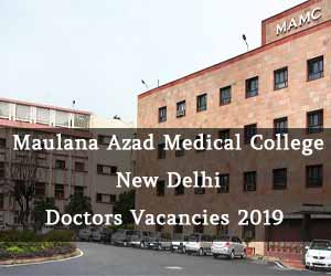 New Delhi: Walk in Interview at Maulana Azad Medical College for Senior Resident Post, Details