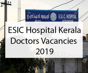 Walk-in-Interview at ESIC Kerala for Senior Resident, Specialist posts, Details