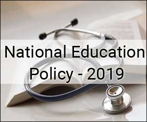MCI, DCI must do away from regulating Education, Limit to regulating Professional Practice: NEP 2019