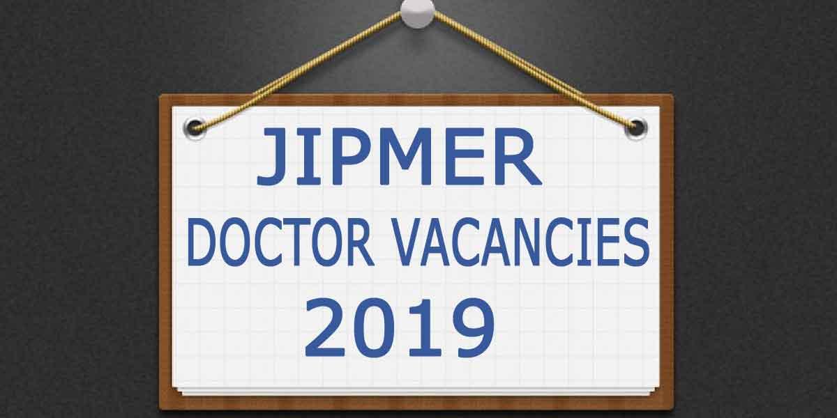 Job Alert: JIPMER releases vacancies for Senior Resident Post in 3 Specialties; Details