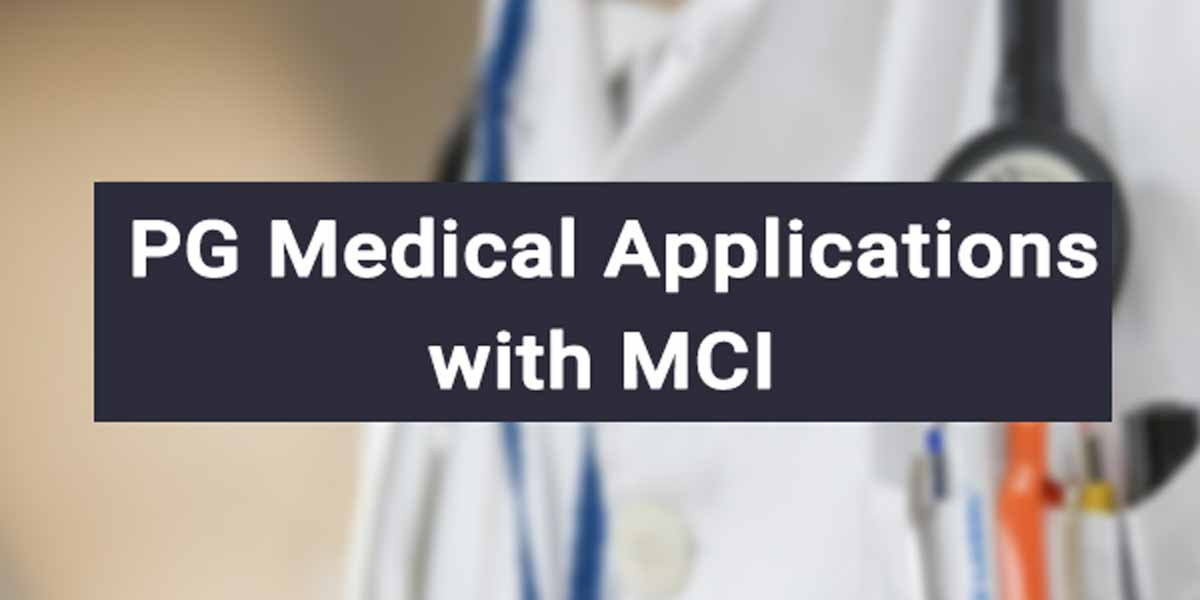 1916 applications for more PG Medical Seats for 2020-21: MCI Data
