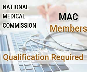 Who can be a member MAC in National Medical Commission: Health Ministry releases Gazette
