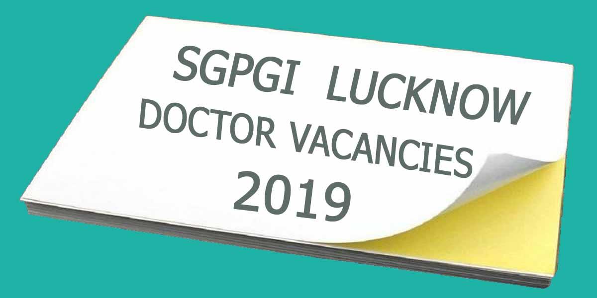 SGPGI releases 13 vacancies for SR Post in Emergency Medicine; Details