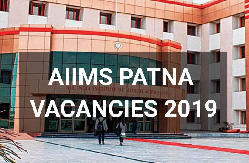 AIIMS Patna releases vacancies for Junior Resident Post, Details