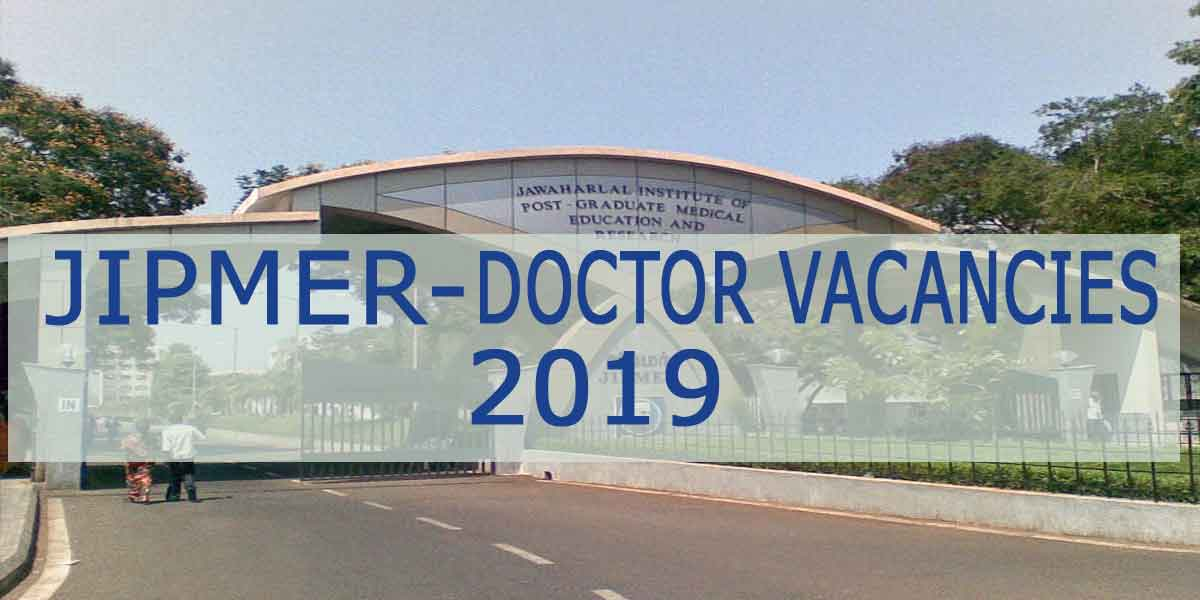 JIPMER releases vacancies for SR Post; Details