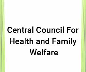 President reconstitutes Central Council of Health and Family Welfare, appoints eminent doctors