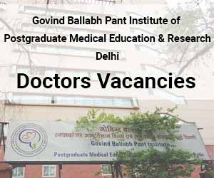 GIPMER- GB Pant Hospital releases 73 Vacancies for Senior Resident Post in 8 Specialities; Details
