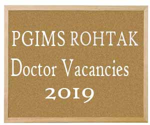 PGIMS Rohtak releases 153 Vacancies for Senior/Junior House Surgeons post