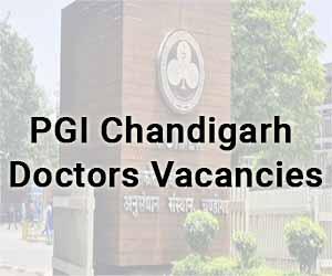 APPLY NOW: PGI Chandigarh releases 72 vacancies for Assistant Professor Post in various Specialities